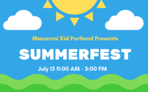 Get Ready for the First Annual Summer Fest with Macaroni Kid July 13!